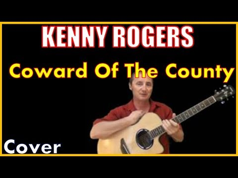 Coward Of The County By Kenny Rogers Cover
