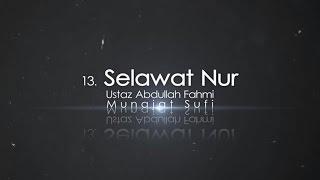 Ustaz Abdullah Fahmi  Selawat Nur Official