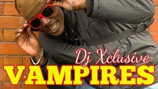 VAMPIRES BURN ~ DJ XCLUSIVE G2B