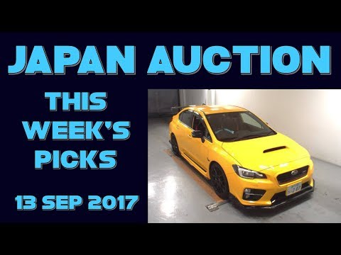 Japan Weekly Auto Auction Picks 037 - 13 Sep 17