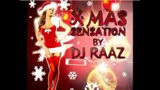 Xmas Sensation By Dj RaaZ