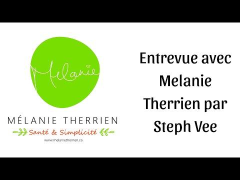 Entrevue avec Melanie Therrien par Steph Vee