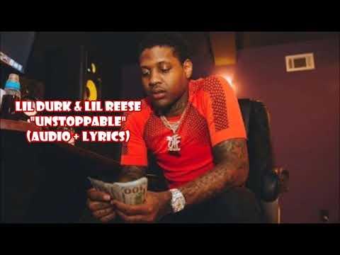 Lil Durk & Lil Reese - Unstoppable (audio + lyrics)