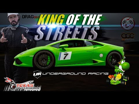 Underground Racing  King of the Streets 2017