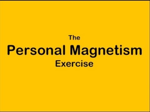 The Personal Magnetism Exercise