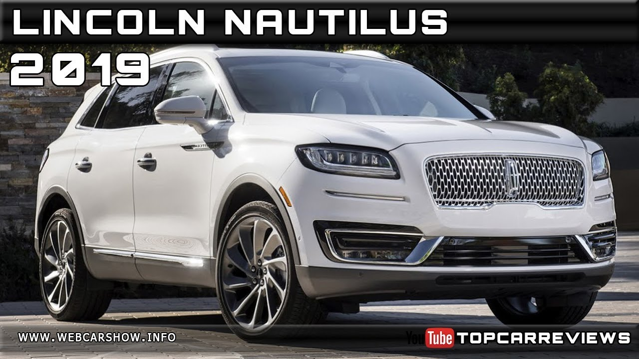 2019 Lincoln Nautilus Review Rendered Price Specs Release Date Youtube