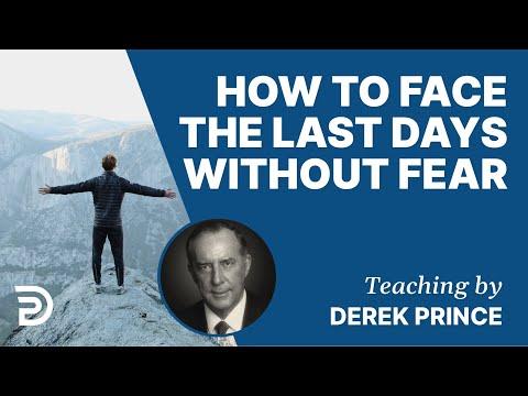 Hoe Kunnen We Leven 'in De Laatste Dagen' Zonder Angst? - Derek Prince HD