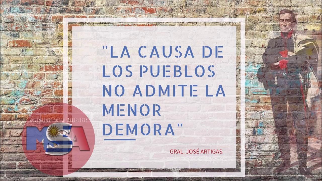 Msa Movimiento Social Artiguista Gral José Artigas Frases