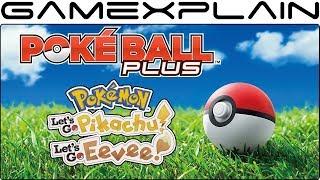 Poké Ball Plus Unboxing & Impressions! (Let's Go!)