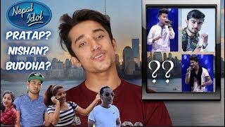 Who will WIN Nepal Idol 2017?   Pratap, Buddha, Nishan
