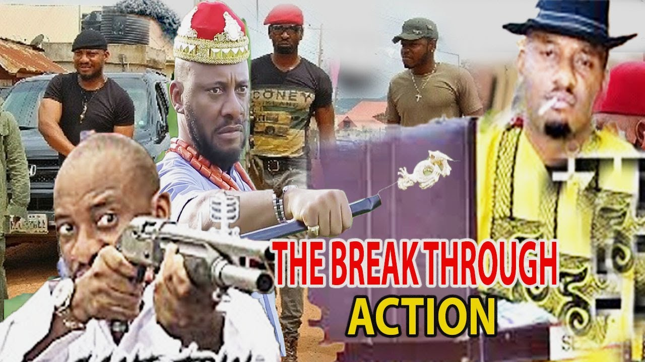 Download BREAKTHROUGH ACTION COMPLETE PART (NEW HIT MOVIE) YULL EDOCHIE 2021 -LATEST NIGERIAN FULL MOVIE 2021