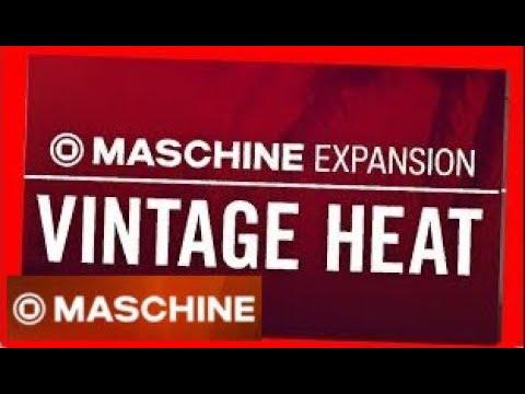 VINTAGE HEAT - Demo Kit All Patterns - Maschine Expansion NI