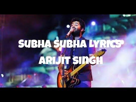 Subah Subah Lyrics || Arijit singh || Pratriti kakar || .