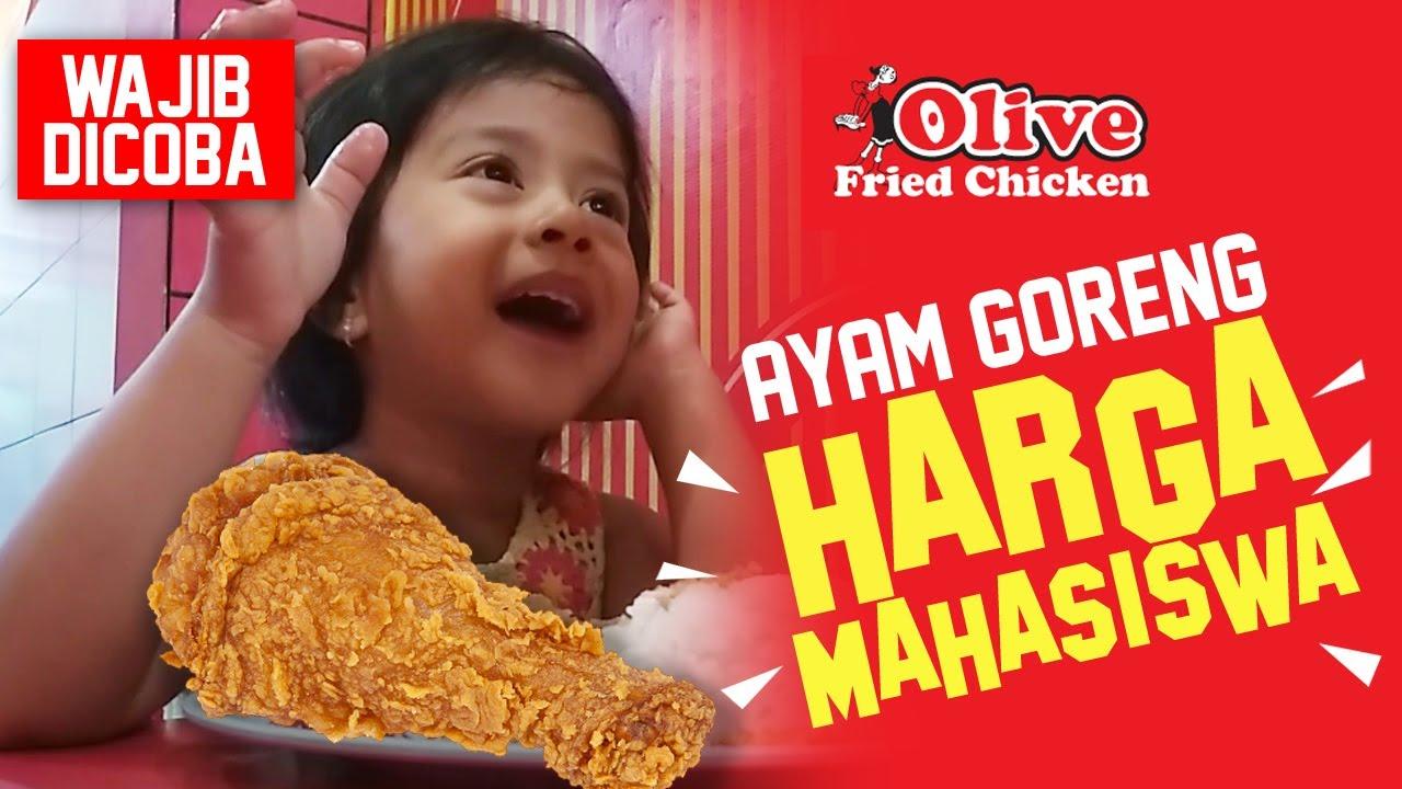 Kuliner Murah Enak Di Jogja Olive Fried Chicken Youtube