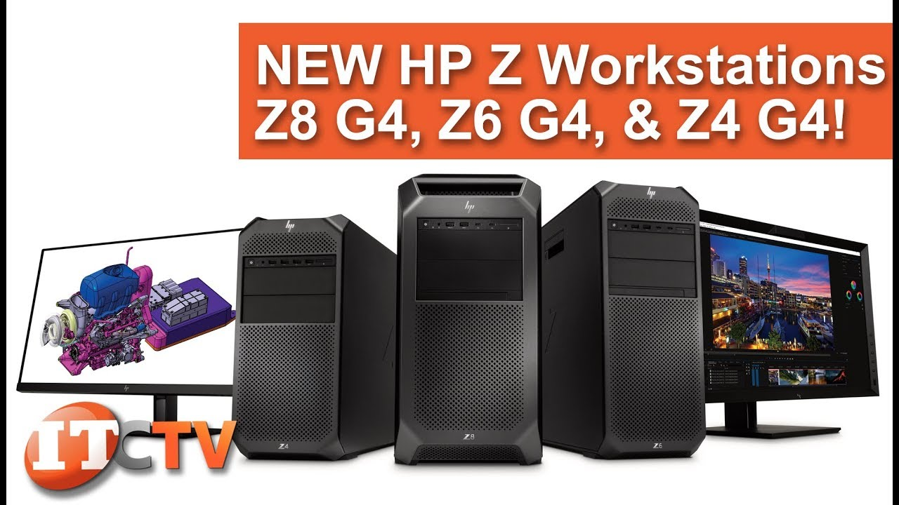 NEW HP Z Workstations - Z8, Z6, and Z4 G4!
