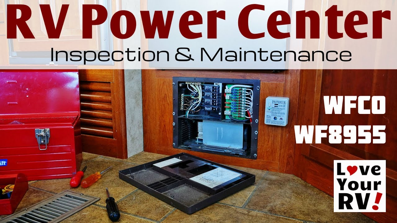 Rv Power Center Inspection And Maintenance Wfco Wf8955