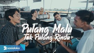 Download Armada - Pulang Malu Tak Pulang Rindu (Cover by Sebaya Project)