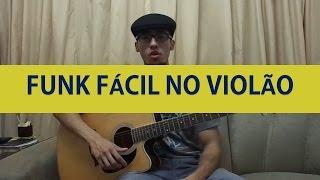 msica fcil de funk no violo aula para iniciantes 4 acordes simplificado
