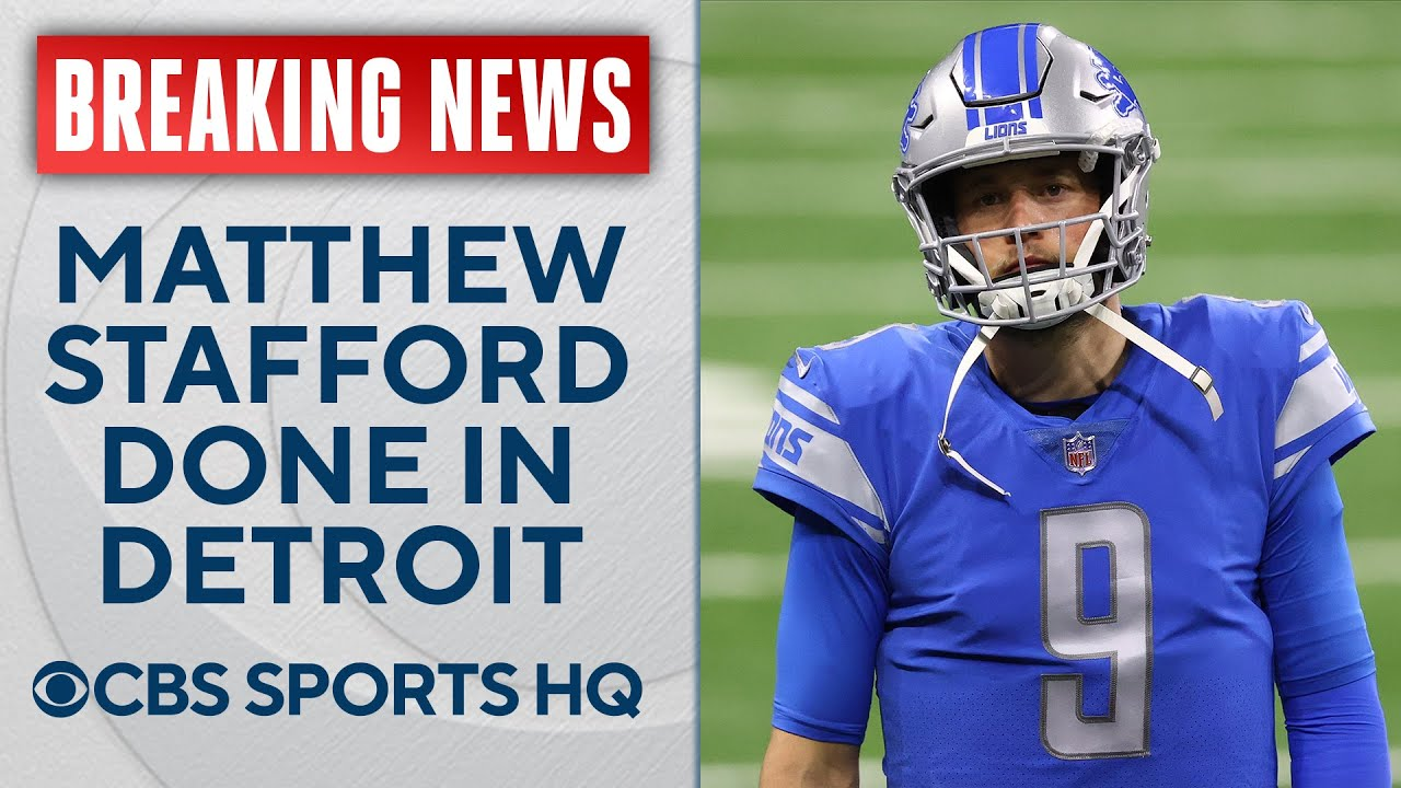 Detroit Lions agree to explore trading QB Matthew Stafford