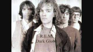 R.E.M. - Dark Globe