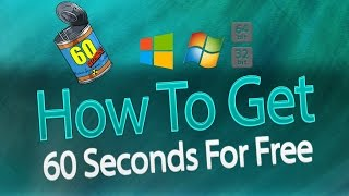 How to get 60 Seconds for free for windows only 7/8/10