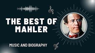 The Best of Mahler
