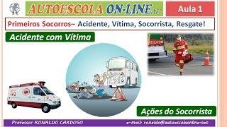 29 PRIMEIROS SOCORROS - Acidente com Vítima; Ação do Socorrista; Omissão de Socorro; Sinais Vitais