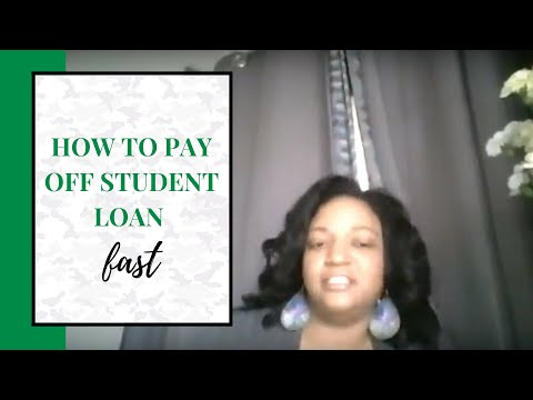 How to pay off student loan fast