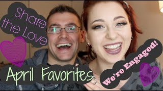 April Favorites/Share the Love/We