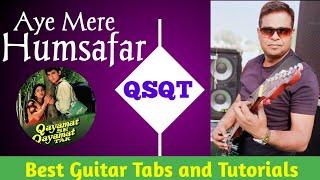 Aye Mere Humsafar-Guitar Lesson Tabs For Beginners  QSQT Amir Khan  Udit Narayan  #hindisongstab