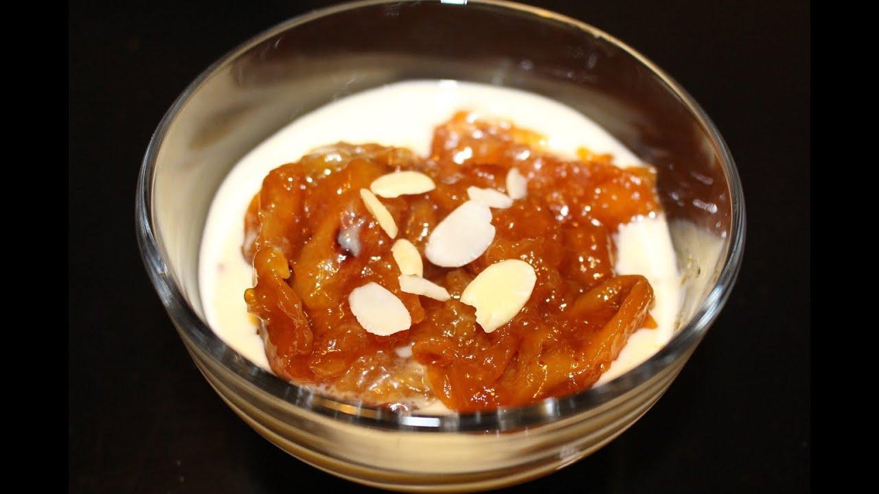 Qubani Ka Meetha Recipe| Hyderabadi Khubani Ka Meetha With Sweet ...