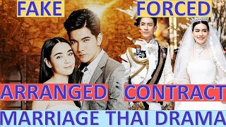 [TOP] Fake/Arranged/Forced/Contract Marriage Thai Drama -Part5