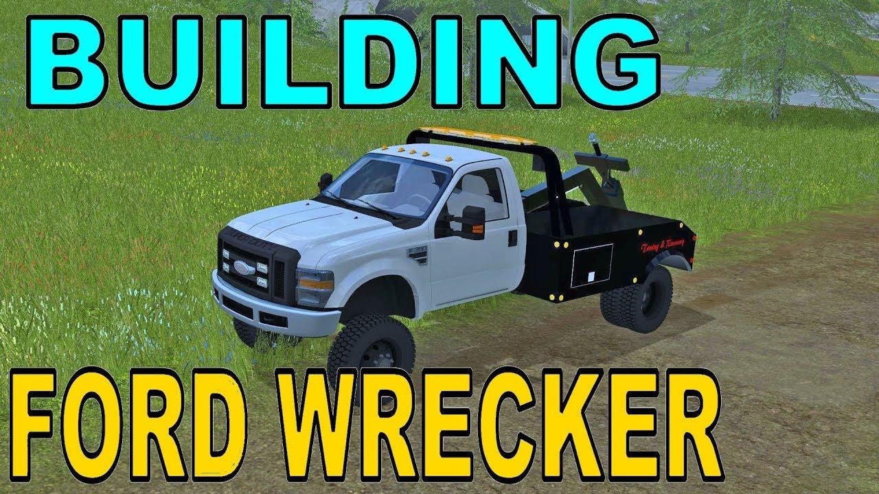 Farming Simulator 17 | Building Ford F350 Wrecker