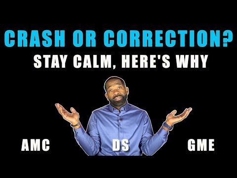 STOCK MARKET CRASH OR CORRECTION? | DON'T PANIC!! | AMC GME DS