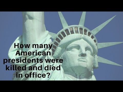 How Many American Presidents Were Killed And Died In Office?