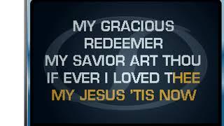 MY JESUS I LOVE THEE - KARAOKE