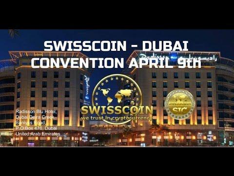 SwissCoin Dubai Convention April 9th
