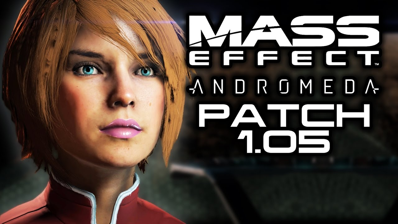 patch 1.05 mass effect andromeda