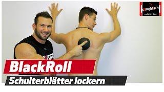 Schulterblatt Schmerzen - Verspannungen lösen - Blackroll Blackball