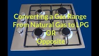 Gas Cooktop Natural Gas to LPG Conversion by ezy2learn