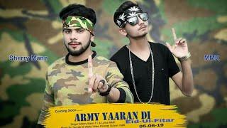 army-yaaran-di-sherry-mann-feat-mmr-new-punjabi-song-2019