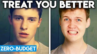 SHAWN MENDES WITH ZERO BUDGET! (Treat You Better PARODY)