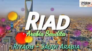 Riad - Arabia Saudita ( Riyadh - Saudi Arabia )