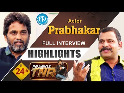 Prabhakar Exclusive Interview Highlights || Frankly With TNR || Talking Movies With iDream