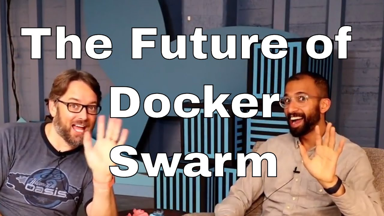 Future of Docker Swarm in 2018 on Built-in Container
