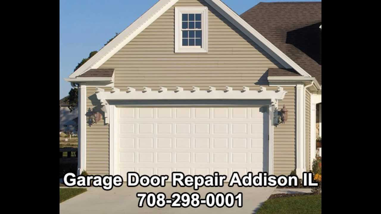 Garage Door Repair Addison Il 708 298 0001 Youtube