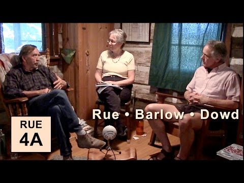 """Loyal Rue pt 4A: """"Nature Is Enough"""" (w Barlow and Dowd)"""