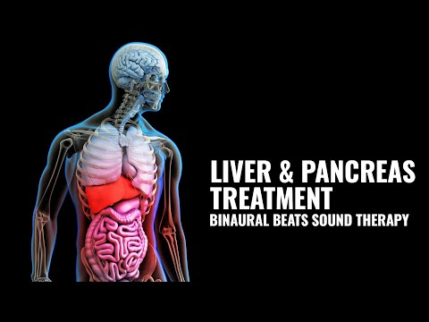 Liver & Pancreas Treatment With  Binaural Beats Music | liver and Pancreas Healing Sound Therapy