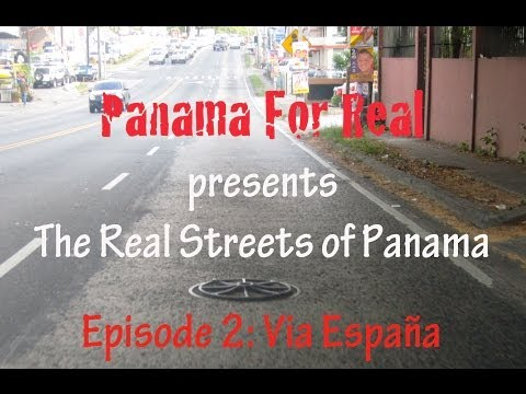 PFR Presents The Real Streets of Panama, Episode 2, Via España