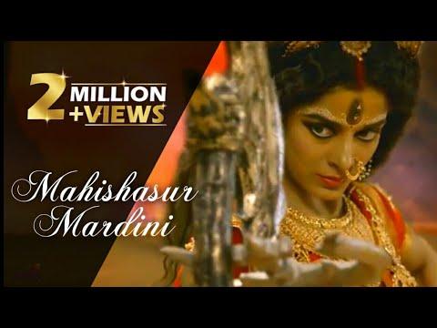 Mahishasur Mardini Full Song |Maa Parvati As Maa Durga | Mahakaali Ant Hi Aarambh Hai | Lyrics